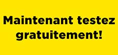 """Photo jaune avec l'inscription """"Maintenat testez gratuitement"""""""